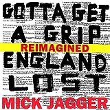 Gotta Get A Grip / England Lost (Reimagined) [Explicit]