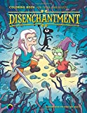 Disenchantment Coloring Book: Coloring book for teens and adults