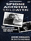 Spione-Agenten-Soldaten - Kampf und Untergang der Tirpitz
