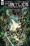 TEENAGE MUTANT NINJA TURTLES UNIVERSE #2 ((TMNT)) ((Regular Cover)) - IDW - 2016 - 1st Printing