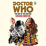 Doctor Who: The Day of the Doctor: 11th Doctor Novelisation (Dr Who)