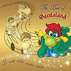 The Best of Gardaland (Le note della nostra storia)