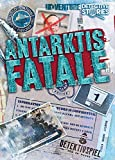 iDventure Detective Stories-Fall 2: Antarktis Fatale - Detektivspiel für zu Hause