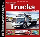 American Trucks of the 1960s: American Trucks of the 1960s (Those were the days series)