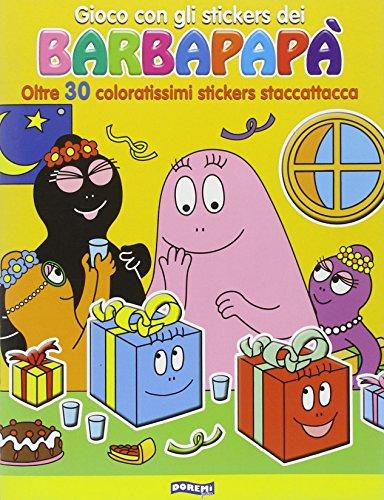 Gioco con gli stickers dei Barbapapà. Oltre 30 coloratissimi stickers staccattacca. Ediz....