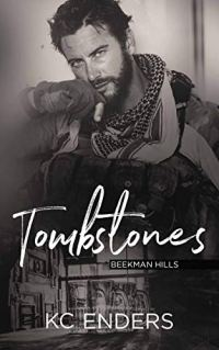Tombstones (Beekman Hills Book 4) by [Enders, K.C.]