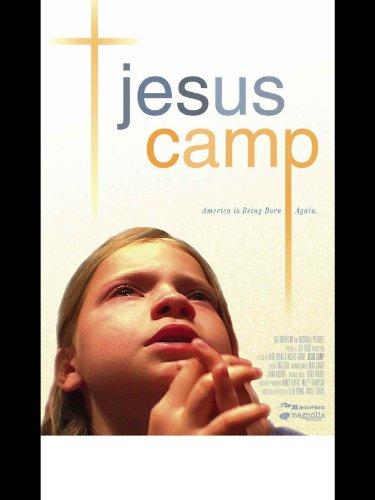 ジーザス・キャンプ~アメリカを動かすキリスト教原理主義~ (字幕版)
