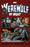 Werewolf By Night: The Complete Collection Vol. 1 (Werewolf By Night (1972-1988)) (English Edition)