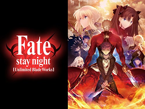 TVアニメ「Fate/stay night [Unlimited Blade Works]」