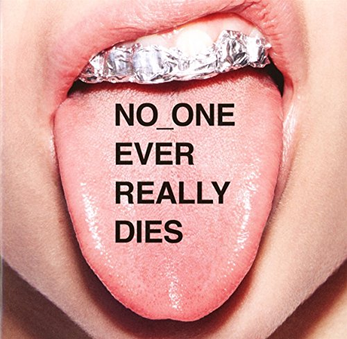 No One Ever Really Dies