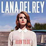 Born to Die: Deluxe