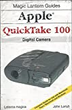 Apple Quicktake 100: Digital Camera (Magic Lantern Guides)