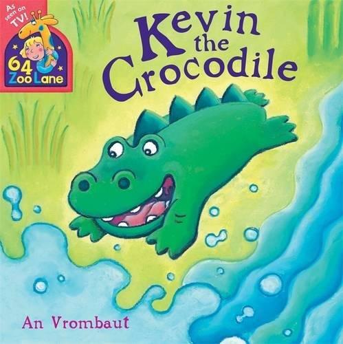 64 Zoo Lane: Kevin The Crocodile