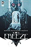 Batman: White Knight Presents Von Freeze (2019) #1 (Batman: Curse of the White Knight (2019-)) (English Edition)