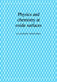Physics & Chemistry Oxide Surfaces