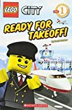 Ready for Takeoff! (Lego City Adventures Scholastic Reader, Level 1)