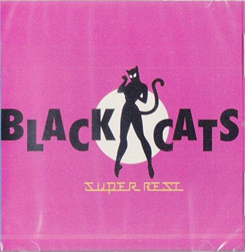 BLACK CATS/スーパー・ベスト