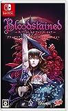 Bloodstained: Ritual of the Night - Switch (【初回特典】オリジナルサウンドトラックCD(全46曲入り) &【Amazon.co.jp限定】B2布ポスター 同梱)