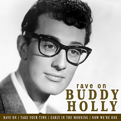 Rave On By Buddy Holly