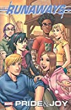 Runaways: Pride & Joy Marvel Select Edition