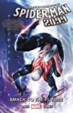 Spider-Man 2099 Vol. 3: Smack to the Future