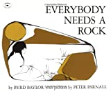 EVERYBODY NEEDS A ROCK (An Aladdin Book)