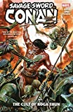 Savage Sword Of Conan: The Cult Of Koga Thun (Savage Sword Of Conan (2019)) (English Edition)
