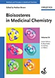 Bioisosteres in Medicinal Chemistry (Methods and Principles in Medicinal Chemistry Book 54) (English Edition)