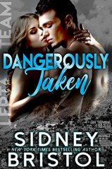 Dangerously Taken (Aegis Group Lepta Team Book 1) by [Bristol, Sidney]