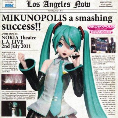 "MIKUNOPOLIS in LOS ANGELES ""はじめまして、初音ミクです"""