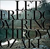 【Amazon.co.jp限定】LET FREEDOM RING (特典CD付)