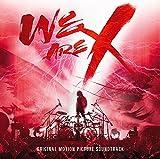 「WE ARE X」オリジナル・サウンドトラック