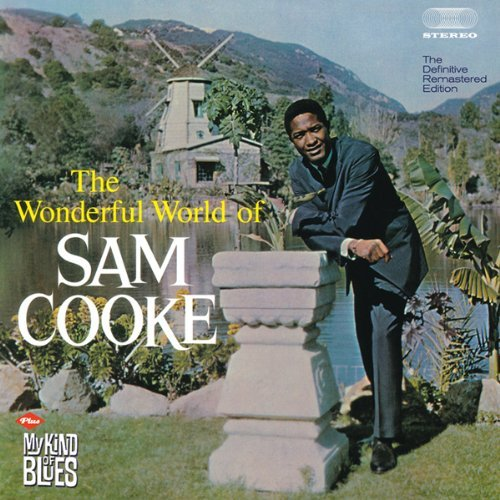 THE WONDERFUL WORLDS OF SAM COOKE + MY KIND OF BLUES + 6