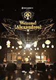 SPACE SHOWER TV presents Welcome! [Alexandros] [DVD]