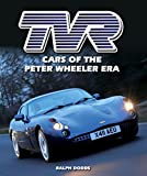 TVR: Cars of the Peter Wheeler Era (Crowood Autoclassics) (English Edition)