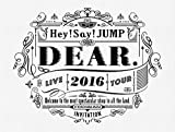 Hey! Say! JUMP LIVE TOUR 2016 DEAR.(初回限定盤) [DVD]