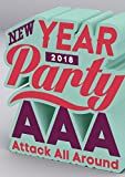 AAA NEW YEAR PARTY 2018(Blu-ray Disc)(スマプラ対応)