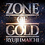 【Amazon.co.jp限定】ZONE OF GOLD(CD+DVD)(デカジャケ付)