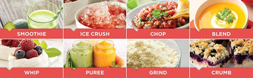 Smoothie, Ice Crush, Chop, Blend, Whip, Puree, Grind, Crumb