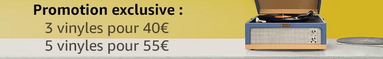 3 vinyles pour 40 € et 5 vinyles pour 55€