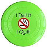 AOLM I Did It I Quit Smoking Outdoor Game Frisbee Game Room KellyGreen