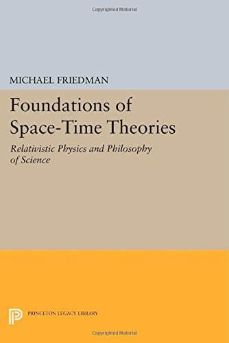 Foundations of Space-Time Theories: Relativistic Physics and Philosophy of Science (Princeton Legacy...