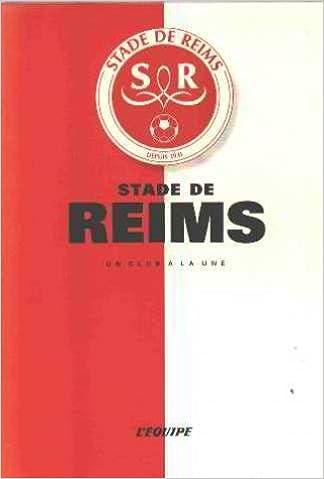 Stade de Reims, un club à la une