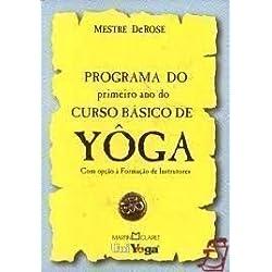 Programa Do Primeiro Ano Do Curso Basico De Yoga