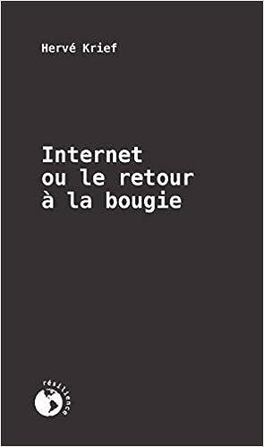 Internet ou le retour à la bougie