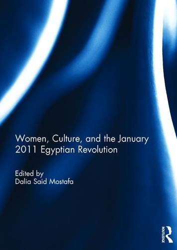 Women, Culture, and the January 2011 Egyptian Revolution