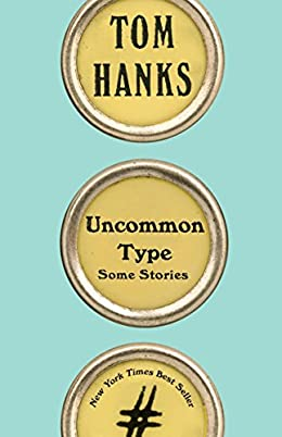 Uncommon Type by Tom Hanks book review