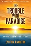 The Trouble with Paradise (Madeline Dawkins Mystery)
