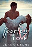 Fearless For Love: A Standalone Interconnected Alpha Bad Boy Romance (Lovelly Series)