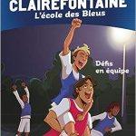 [BD] Clairefontaine, L'école des Bleus : Défis en équipe (Tome 4)
